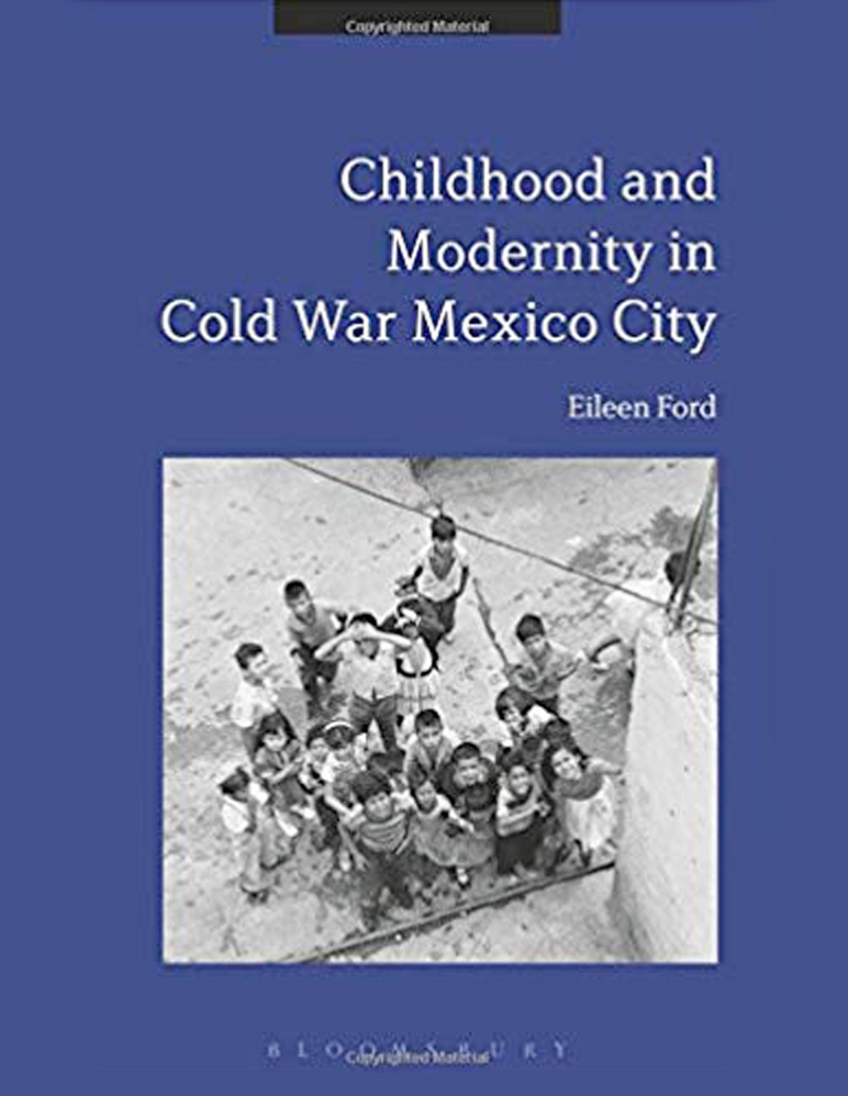 "Book cover for ""Childhood and Modernity in Cold War Mexico City"""